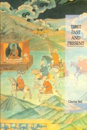 Tibet Past and Present, Charles Bell, M TO Z Books, Vedic Books ,