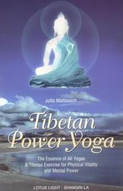 Tibetan Power Yoga, Jutta Mattausch, BUDDHISM Books, Vedic Books