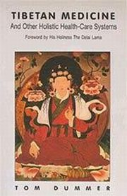 Tibetan Medicine: And Other Holistic Health-Care Systems, Tom Dummer, HEALING Books, Vedic Books