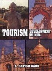 Tourism Development in India, A. Satish Babu, TRAVEL Books, Vedic Books