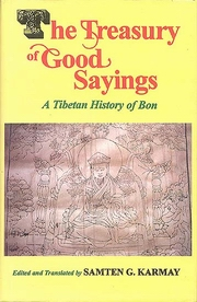 The Treasury of Good Sayings - A Tibetan History of Bon, Samten G. Karmay, TIBETAN BUDDHISM Books, Vedic Books