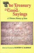 The Treasury of Good Sayings - A Tibetan History of Bon