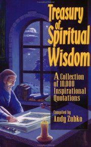 Treasury of Spiritual Wisdom: A Collection of 10,000 Inspirationl Quotes, Andy Zubko, INSPIRATION Books, Vedic Books