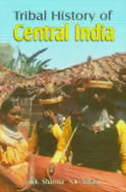 Tribal History of Central India - 3 Volumes, R.K. Sharma, S.K. Tiwari, HISTORY Books, Vedic Books