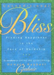 Unconditional Bliss, Raphael Cushnir, INSPIRATION Books, Vedic Books