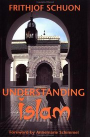 Understanding Islam, Frithjof Schuon, RELIGIONS Books, Vedic Books
