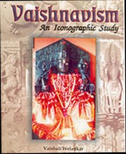 Vaishnavism: An Iconographical Study, Vaishali Welankar, ARTS Books, Vedic Books