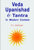 Veda Upanishad & Tantra: In Modern Context
