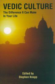 Vedic Culture: The Difference It can Make in Your Life, Stephen Knapp., HISTORY Books, Vedic Books