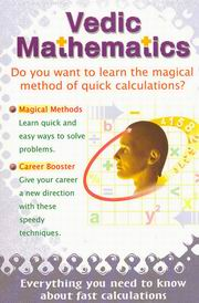 Vedic Mathematics: Do you want to learn the magical method of quick calculations, Pradeep Kumar, VEDIC MATHEMATICS Books, Vedic Books