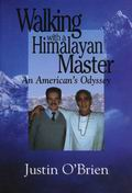 Walking with a Himalayan Master Swami Rama