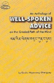 An Anthology of Well-Spoken Advice, Geshe Ngawang Dhargye, Alexander Berzin (Comp. & Ed.), JUST ARRIVED Books, Vedic Books