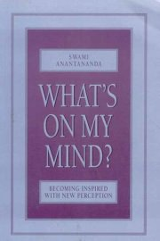 What`s on my Mind?, Swami Anantananda, M TO Z Books, Vedic Books ,