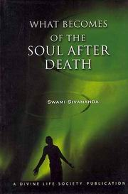 What Becomes of the Soul After Death, Swami Sivananda, MASTERS Books, Vedic Books
