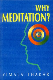 Why Meditation?, Vimala Thakar, RELIGIONS Books, Vedic Books