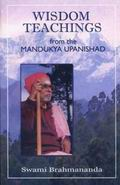 Wisdom Teachings from the Mandukya Upanishad