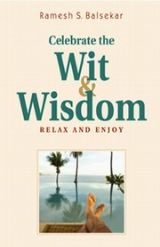 Celebrate The Wit & Wisdom, Ramesh Balsekar, MASTERS Books, Vedic Books