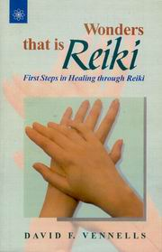 Wonders That is Reiki, David F. Vennells, REIKI Books, Vedic Books