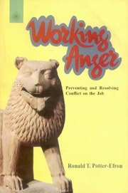 Working Anger: Preventing and Resolving Conflict on the Job, Ronald T. Potter-Efron, PSYCHOLOGY Books, Vedic Books , Working Anger: Preventing and Resolving Conflict on the Job, Ronald T. Potter-Efron, career, Anger Management