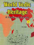 World Vedic Heritage - A History of Histories (2-Vol Set)