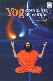 Yog: In Synergy with Medical Science, Acharya Balkrishna, HEALING Books, Vedic Books