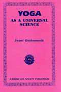 Yoga as a Universal Science