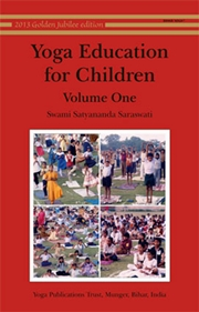Yoga Education for Children (Vol. 1), Swami Satyananda Saraswati, CHILDRENS BOOKS Books, Vedic Books