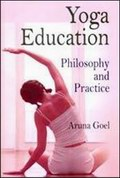 Yoga Education: Philosophy and Practice