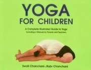 Yoga for Children, Swati Chanchani, Rajiv Chanchani, YOGA Books, Vedic Books , yoga for kids