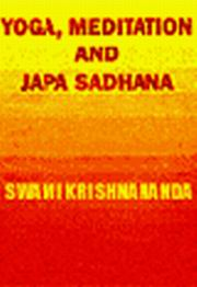 Yoga Meditation and Japa Sadhana, Swami Krishnanda, MASTERS Books, Vedic Books