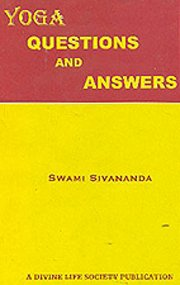 Yoga: Questions and Answers, Swami Sivananda, SPIRITUALITY Books, Vedic Books