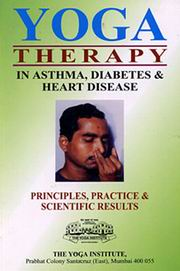 Yogic Therapy in Asthma,   Diabetes And Heart Disease, Dr. A.A. Mahashor, YOGA Books, Vedic Books