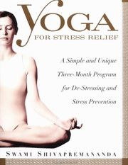 Yoga For Stress Relief, Swami Shivapremananda, YOGA Books, Vedic Books