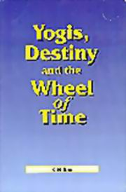 Yogis, Destiny and the Wheel of Time, K.N. Rao, JYOTISH Books, Vedic Books