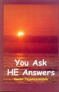 You Ask HE Answers
