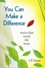 You Can Make A Difference, J.P. Vaswani, MASTERS Books, Vedic Books