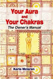 Your Aura and Your Chakras: The Owner's Manual, Karla McLaren, NEW AGE Books, Vedic Books , Your Aura and Your Chakras, Karla McLaren, aura, chakras, healing, yoga, metaphysics