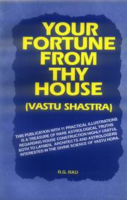 Your Fortune From Thy House, R.G. Rao, JUST ARRIVED Books, Vedic Books