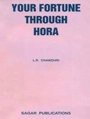 Your Fortune Through Hora, L.R. Chawdhri, DIVINATION Books, Vedic Books